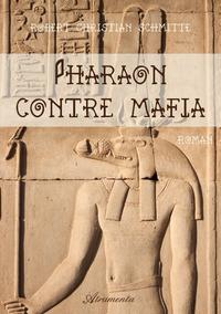 Pharaon contre mafia