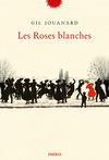 Livre numérique Les roses blanches