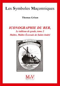 N.84 ICONOGRAPHIE DU RITE ÉCOSSAIS RECTIFIÉ