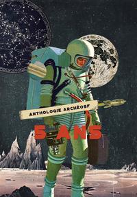 Livre numérique ArchéoSF : l'anthologie anniversaire