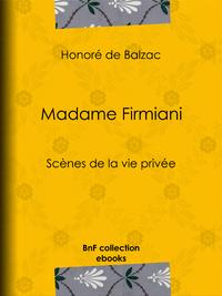 Madame Firmiani, Sc?nes de la vie priv?e