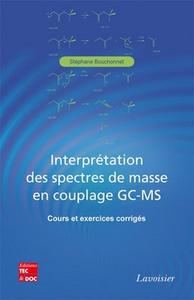 Livre numérique Interprétation des spectres de masse en couplage GC-MS