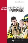 Livre numérique La santé psychologique des pompiers