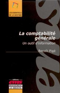 La comptabilité générale, UN OUTIL D'INFORMATION