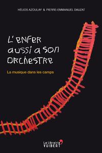 Livre numérique L'enfer aussi a son orchestre. La musique dans les camps
