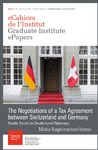 Livre numérique The Negotiations of a Tax Agreement between Switzerland and Germany