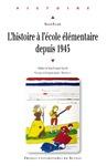 Livre numérique L'histoire à l'école élémentaire depuis 1945