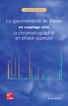 Livre numérique La spectrométrie de masse en couplage avec la chromatographie en phase gazeuse