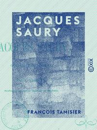 Jacques Saury - Chronique du Comtat
