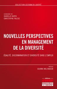 Nouvelles perspectives en management de la diversité, EGALITÉ, DISCRIMINATION ET DIVERSITÉ DANS L'EMPLOI