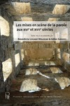 Livre numérique Les mises en scène de la parole aux XVIe et XVIIe siècles