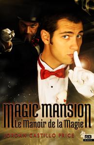Magic Mansion : Le Manoir de la Magie