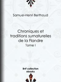 Chroniques et traditions surnaturelles de la Flandre, Tome II
