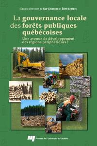 Livre numérique La gouvernance locale des forêts publiques québécoises