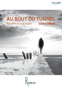 Au bout du tunnel, Nouvelles du noir au gris