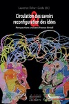 Livre numérique Circulation des savoirs et reconfiguration des idées
