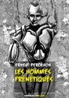 Livre numérique Les Hommes frénétiques
