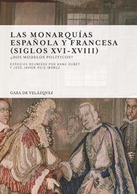 Livre numérique Las monarquías española y francesa (siglos xvi-xviii)