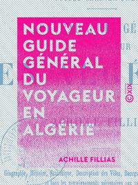 Nouveau guide général du voyageur en Algérie