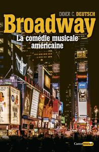 Broadway, la comédie musicale américaine