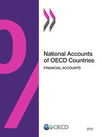 National Accounts of OECD Countries, Financial Accounts 2012