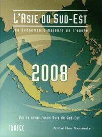 Livre numérique L'Asie du Sud-Est 2008: les évènements majeurs de l'année