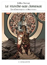 Le Monde-aux-Jumeaux, Les Chroniques d'Arcturus, T7