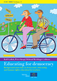 EDC/HRE Volume I: Educating for democracy - Background materials on democratic citizenship and human rights education for teachers