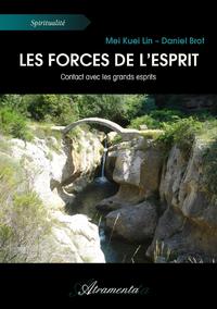 Les forces de l'Esprit, Contact avec les grands esprits