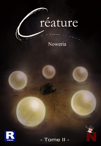 Créature, Tome 2