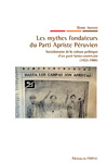Livre numérique Les mythes fondateurs du Parti Apriste Péruvien