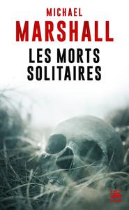 """Afficher """"Les Morts solitaires"""""""