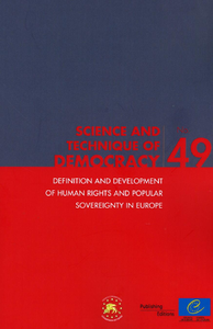 Definition and development of human rights and popular sovereignty in Europe (Science and technique of democracy No. 49)