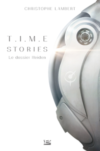 Time stories : le dossier Heiden