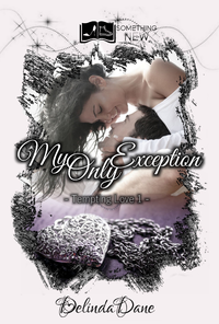 Tempting Love, tome 1 : My Only Exception
