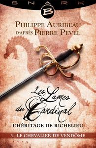 Le Chevalier de Vendôme - Épisode 3