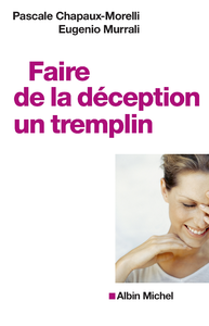 Faire de la d?ception un tremplin
