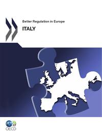 Better Regulation in Europe: Italy 2012