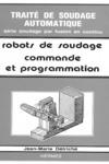 Livre numérique Traité de soudage automatique tome 5 : les robots de soudage volume 2 : commande et programmation