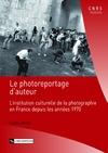 Livre numérique Le photoreportage d'auteur