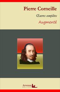 Pierre Corneille : Oeuvres complètes et annexes (annotées, illustrées), Le Cid, Horace, Cinna, Polyeucte, Médée ...