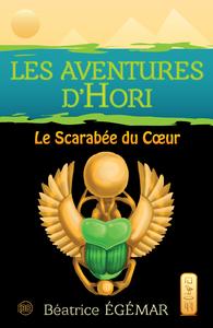 LES AVENTURES D'HORI LE SCARABEE DU COEUR