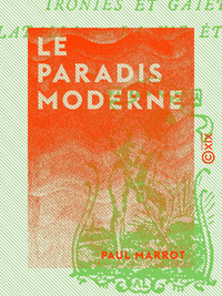 Le Paradis moderne, Po?sies
