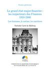 Livre numérique Le grand état-major financier : les inspecteurs des Finances, 1918-1946