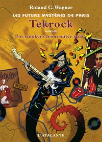 Tekrock, Les Futurs mystères de Paris, T5