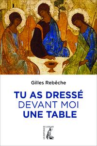 TU AS DRESSE DEVANT MOI UNE TABLE