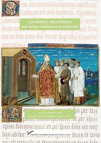 Livre numérique Conciliation, réconciliation aux temps médiévaux et modernes