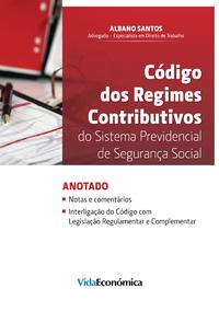 Código dos Regimes Contributivos, do Sistema Previdencial de Seg. Social