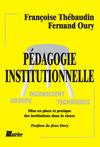 Livre numérique Pédagogie institutionnelle. Mise en place et pratique des institutions dans la classe