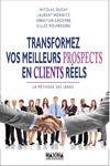 Livre numérique Transformer vos meilleurs prospects en clients réels